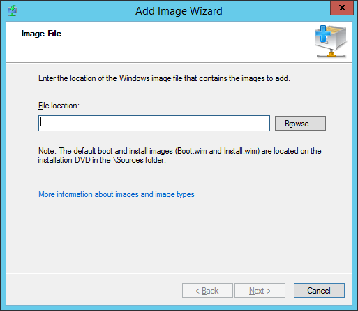 WDS - Add Boot Image - File Location