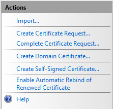IIS Manager - Server Certificates - Actions