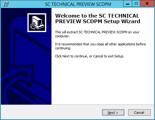 SCDPM vNext - 01 - Setup Wizard