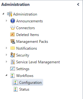 SCSM - Workflows - Configuration